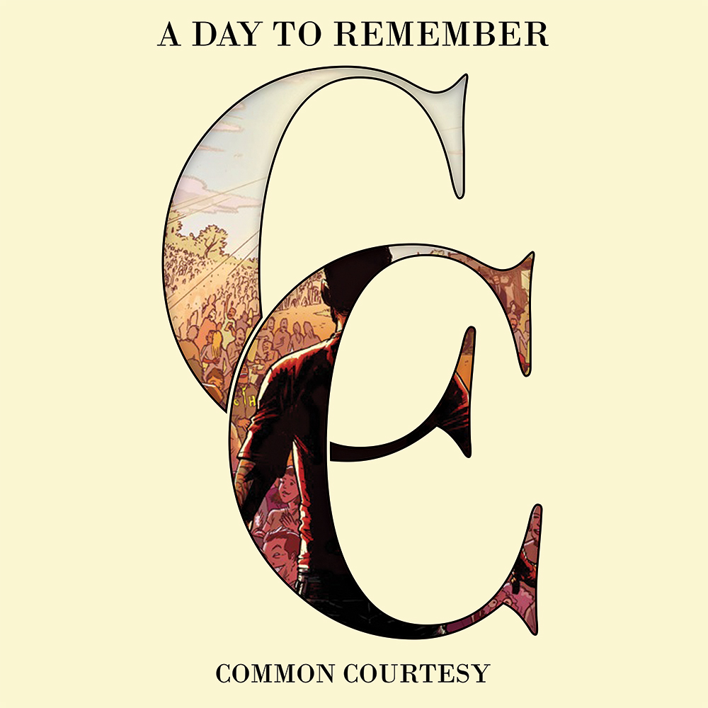 Common Courtesy | A Day To Remember